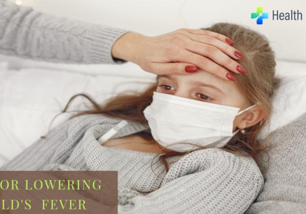 Tips for Lowering Child's Fever